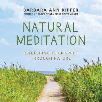 Natural Meditation: Refreshing Your Spirit through Nature details