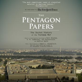 Pentagon Papers: The Secret History of the Vietnam War, Neil Sheehan