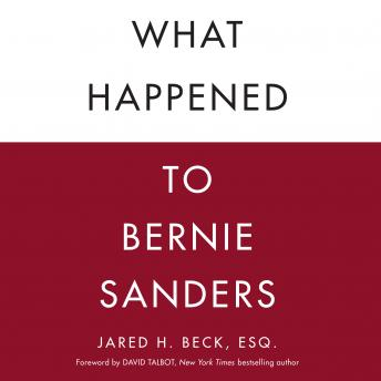Download What Happened to Bernie Sanders by Jared Beck