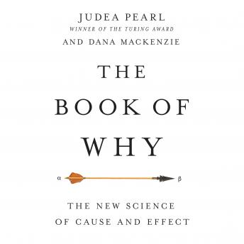Download Book of Why by Judea Pearl, Dana Mackenzie