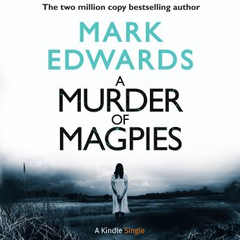 A Murder of Magpies: A Short Sequel to The Magpies