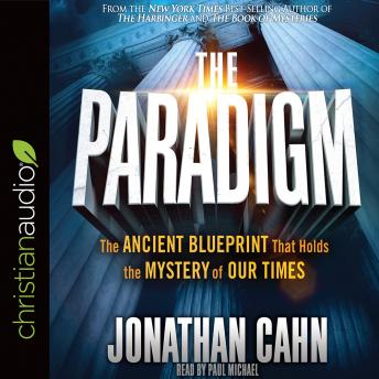 Download Paradigm: The Ancient Blueprint That Holds the Mystery of Our Times by Jonathan Cahn