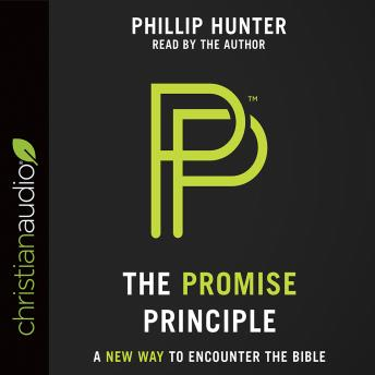 Promise Principle: A New Way to Encounter the Bible, Phillip Hunter