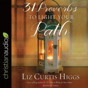 31 Proverbs to Light Your Path, Liz Curtis Higgs