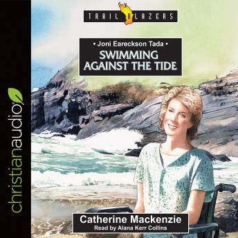 Download Joni Eareckson Tada: Swimming Against the Tide by Catherine MacKenzie