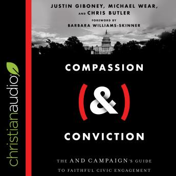 Compassion (&) Conviction: The AND Campaign's Guide to Faithful Civic Engagement