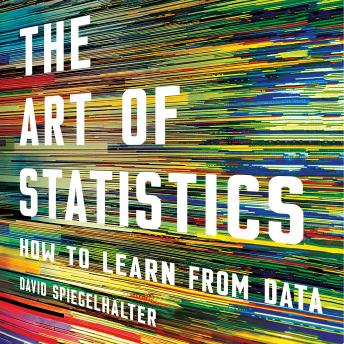 Download Art of Statistics: How to Learn from Data by David Spiegelhalter