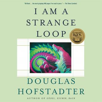 Download I Am a Strange Loop by Douglas R. Hofstadter