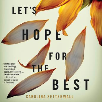 Let's Hope for the Best, Carolina Setterwall