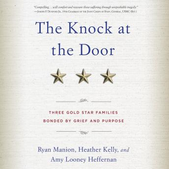 The Knock at the Door: Three Gold Star Families Bonded by Grief and Purpose