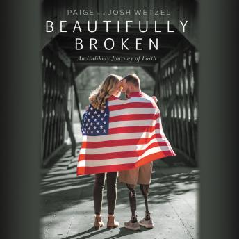 Beautifully Broken: An Unlikely Journey of Faith