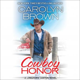Cowboy Honor: Includes a bonus novella