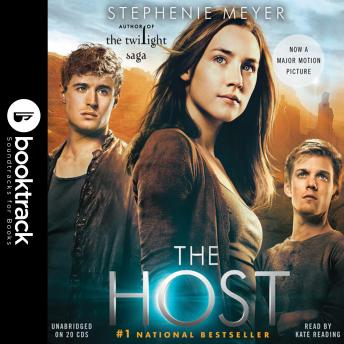 The Host: A Novel: Booktrack Edition