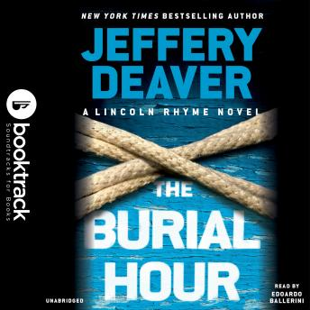 Burial Hour: Booktrack Edition, Jeffery Deaver
