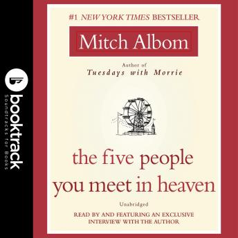 The Five People You Meet in Heaven: Booktrack Edition