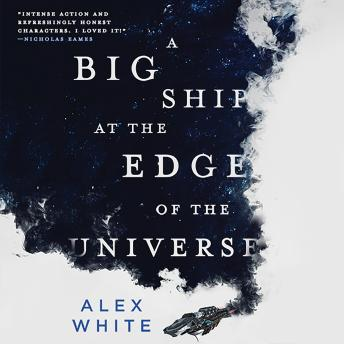 Big Ship at the Edge of the Universe, Alex White