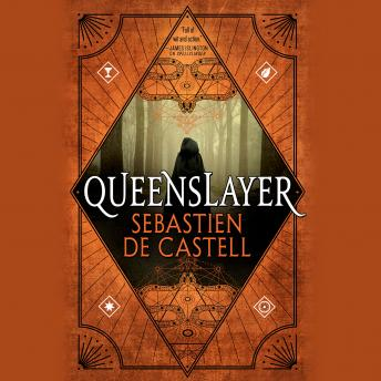 Download Queenslayer by Sebastien De Castell