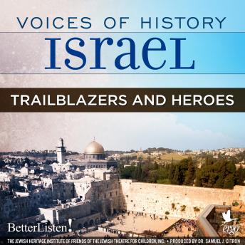 Download Voices of History Israel: Trailblazers and Heroes by Flora Muszkat, Dola Ben-Yehudah Wittmann, Ted Stern, Younis Abu Rabia, Helena Kagan, Yitzhak Navon