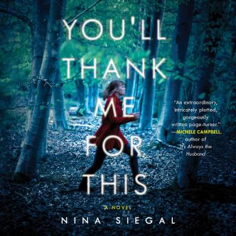 You'll Thank Me for This: A Novel