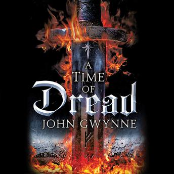 Time of Dread, John Gwynne