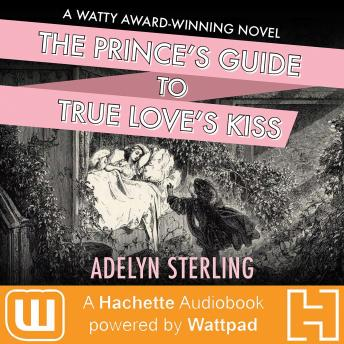 Prince's Guide to True Love's Kiss, Adelyn Sterling