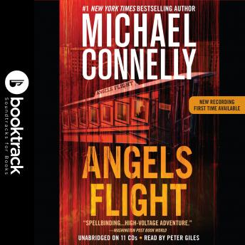 Download Angels Flight: Booktrack Edition by Michael Connelly