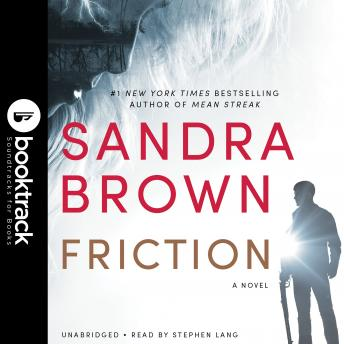 Friction: Booktrack Edition, Sandra Brown