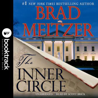 Download Inner Circle: Booktrack Edition by Brad Meltzer