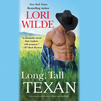 Long, Tall Texan (previously published as There Goes the Bride)