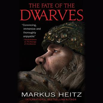 Fate of the Dwarves, Markus Heitz