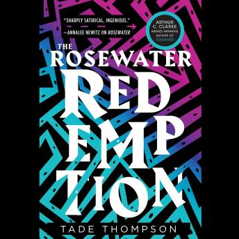 Rosewater Redemption, Tade Thompson