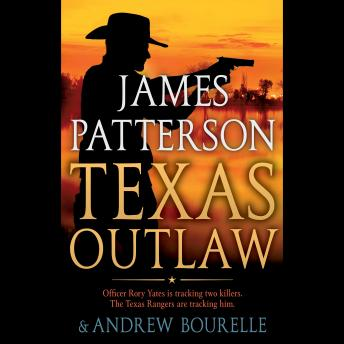 Download Texas Outlaw by James Patterson