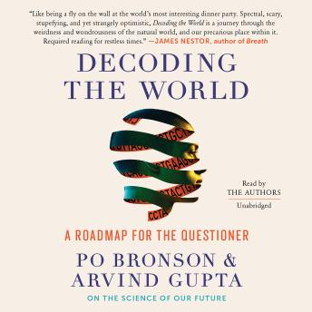 Decoding the World: A Roadmap for the Questioner, Arvind Gupta, Po Bronson
