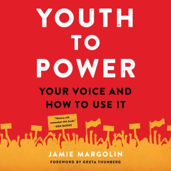 Download Youth to Power: Your Voice and How to Use It by Jamie Margolin