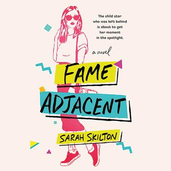 Download Fame Adjacent by Sarah Skilton