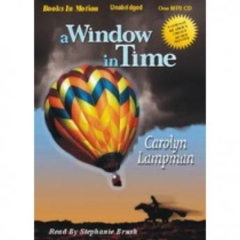 Window In Time, Carolyn Lampman