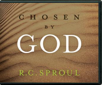 Download Chosen by God by R. C. Sproul