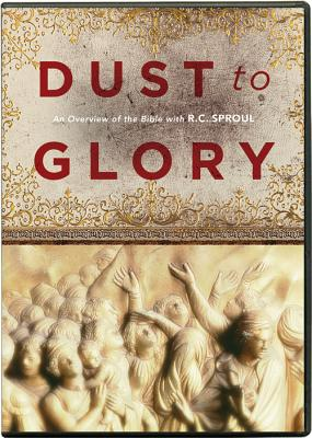 Dust to Glory – OT, R. C. Sproul