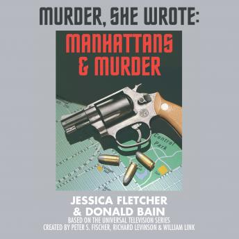 Manhattans and Murder: A Murder, She Wrote Mystery