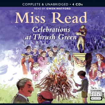 Celebrations at Thrush Green, Miss Read