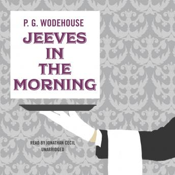 Jeeves in the Morning, P.G. Wodehouse