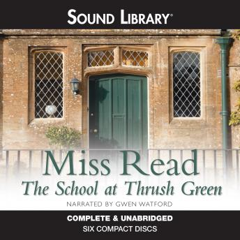 School at Thrush Green, Miss Read