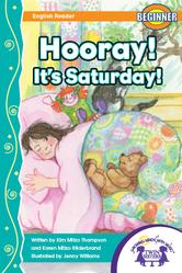 Hooray! It's Saturday!, Kim Mitzo Thompson