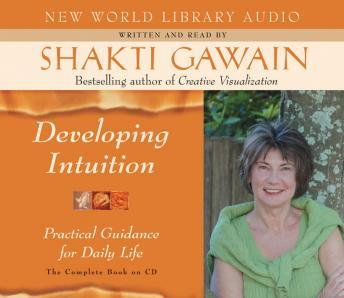 Developing Intuition, Shakti Gawain