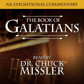 Download Galatians: An Expositional Commentary by Chuck Missler