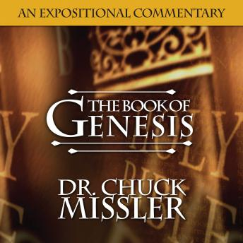 Book of Genesis: An Expositional Commentary, Chuck Missler