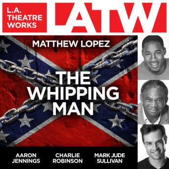Download Whipping Man by Matthew Lopez