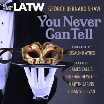 Download You Never Can Tell by George Bernard Shaw