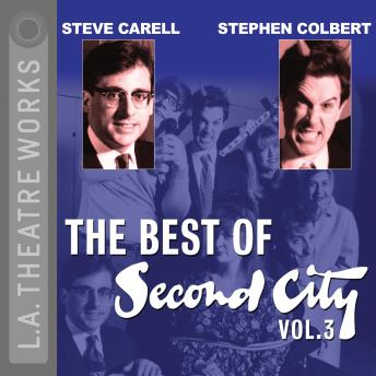 Best of Second City: Vol. 3, Second City Comedy Troupe