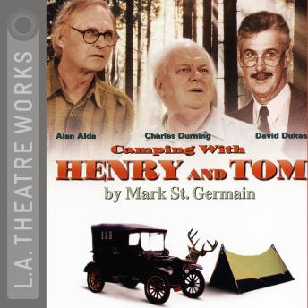 Camping With Henry & Tom, Mark St. Germain
